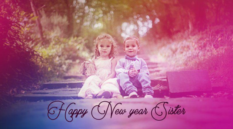 Wonderful Sister Happy New Year Wishes Image