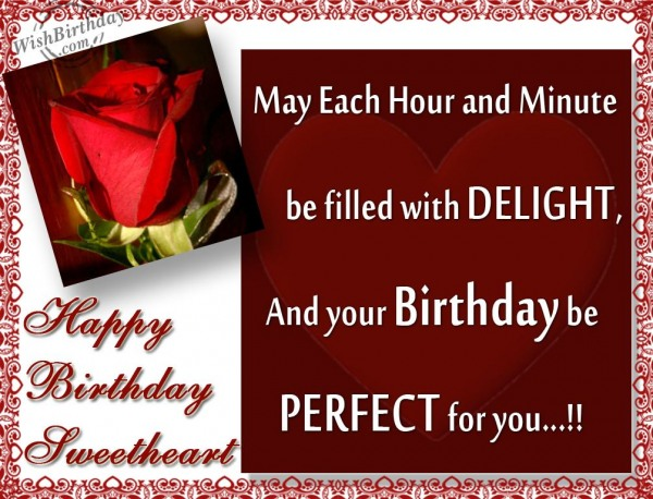 Your Birthday Be Perfect For You Happy Birthday Sweetheart Quotes