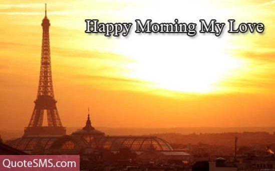 Happy Morning My Love Wishes Message Image