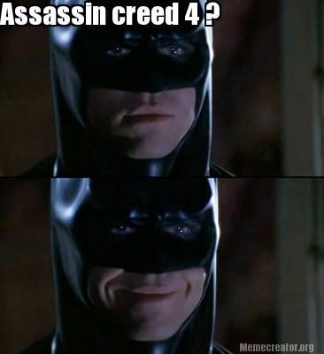 Batman Meme Assassin Creed 4 Image