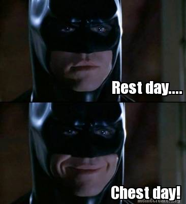 Batman Memes Rest Day... Chest Day! Graphics
