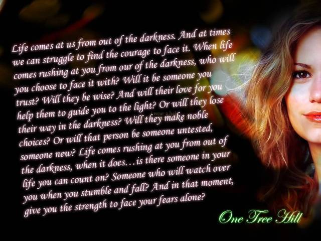 Best Life Quotes Life comes at us from out of the darkness and at times we can struggle to find the courage to face it