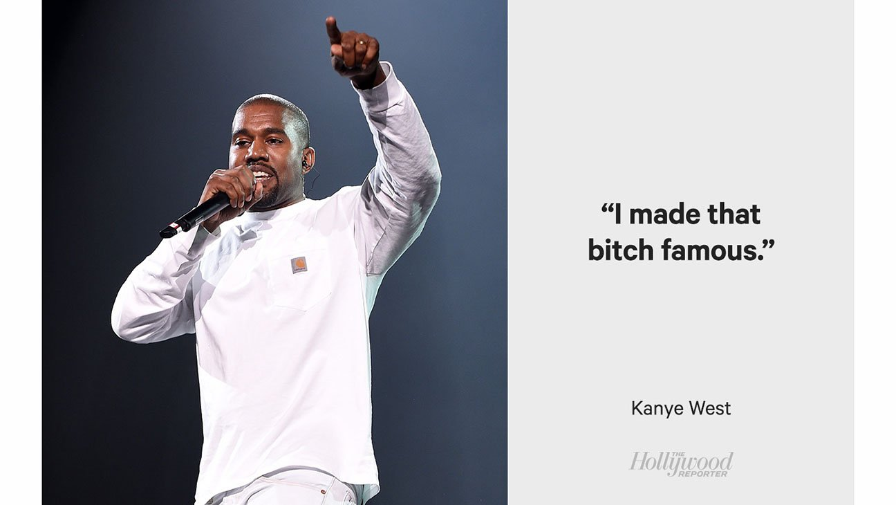 Famous Celebrity Quotes Celebrity Quotes I Made That Bitch Famous  Picsmine