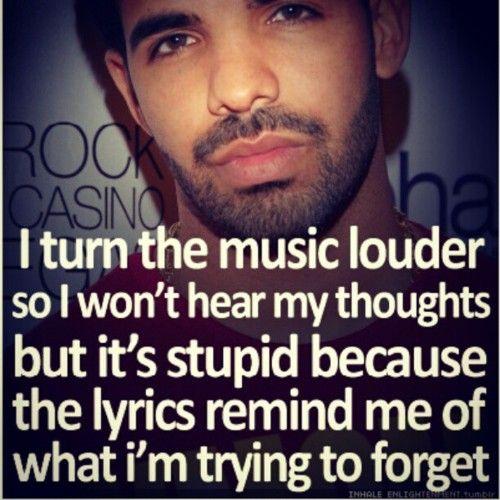 Celebrity Sayings I Turn The Music Louder So I Won't