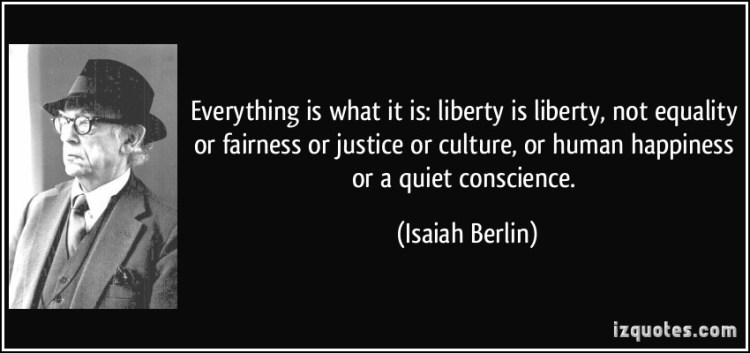 Equality Sayings everything is what it is liberty is liberty not equality