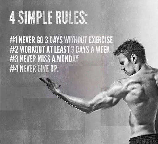 Fitness Quotes 4 simple rules 1 never go 3 days without exercise