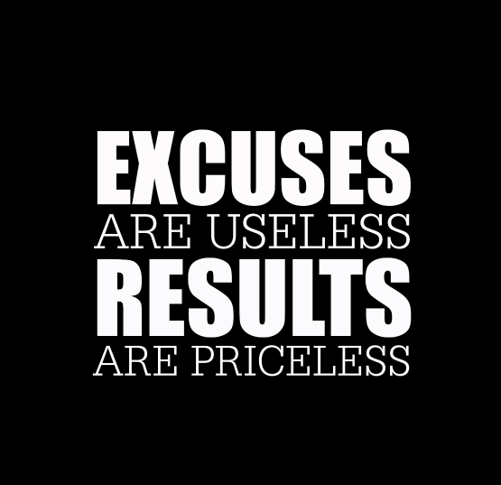 Fitness Quotes excuses are useless results are priceless