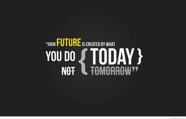 Fitness Quotes your future is created by what you do today not tomorrow