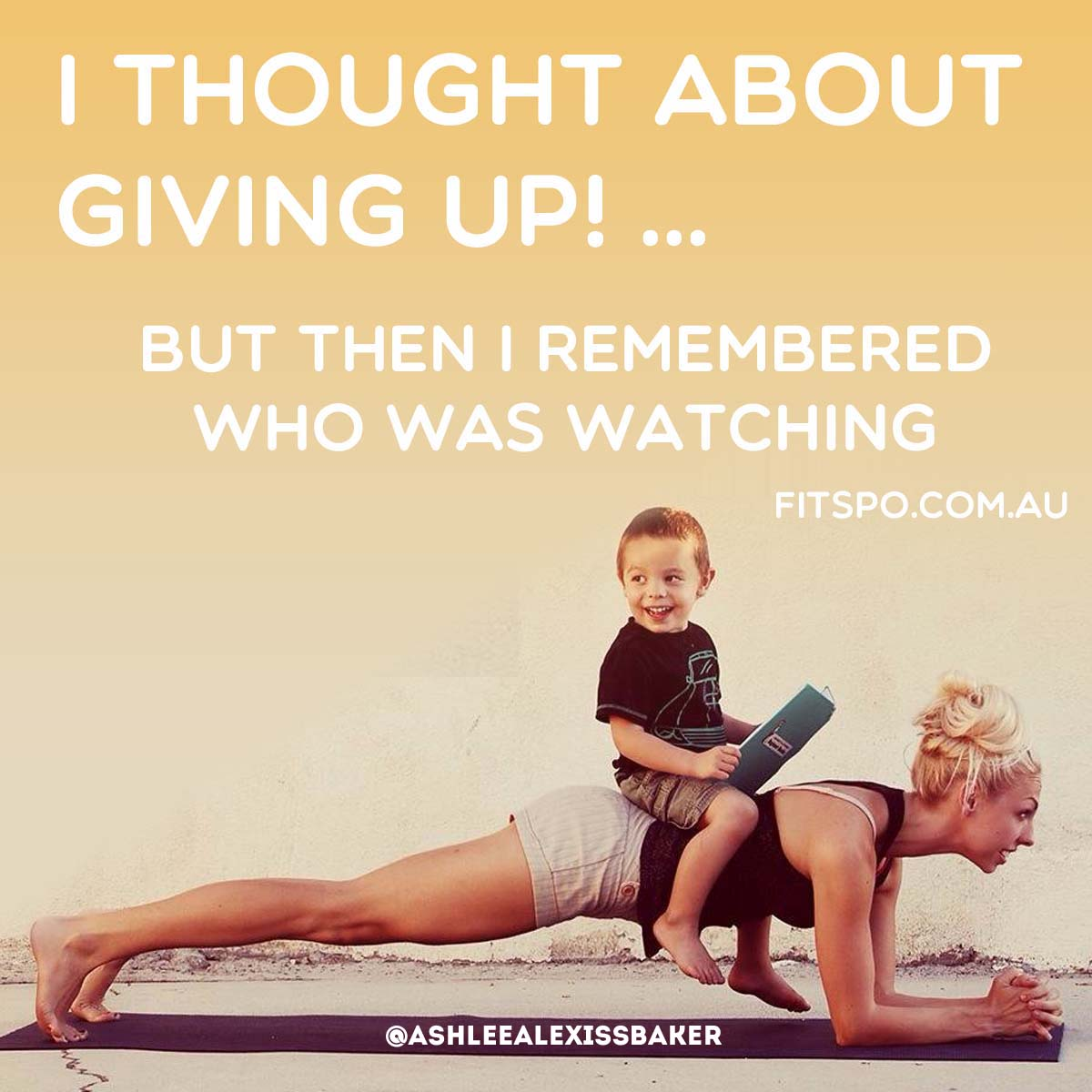 Fitness Sayings  i thought about giving up! but then i remembered who was watching.