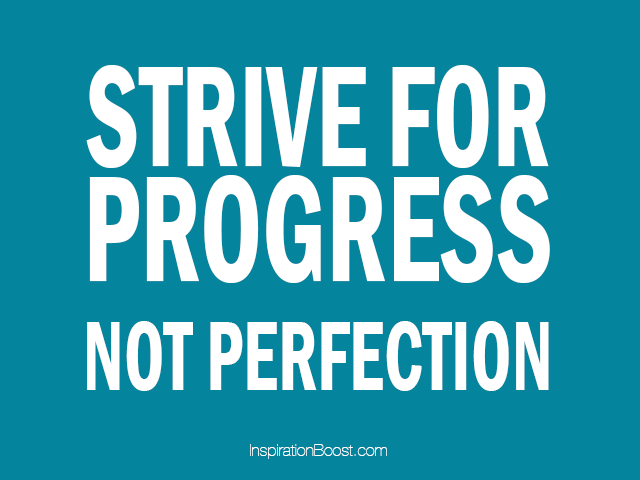 Fitness Sayings strive for progress not perfection