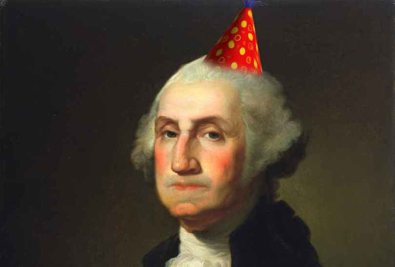 Funny George Washington Birthday Greetings Picture Meme