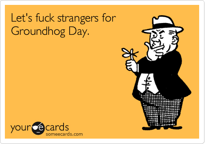 Funny Happy Groundhog Day Wishes