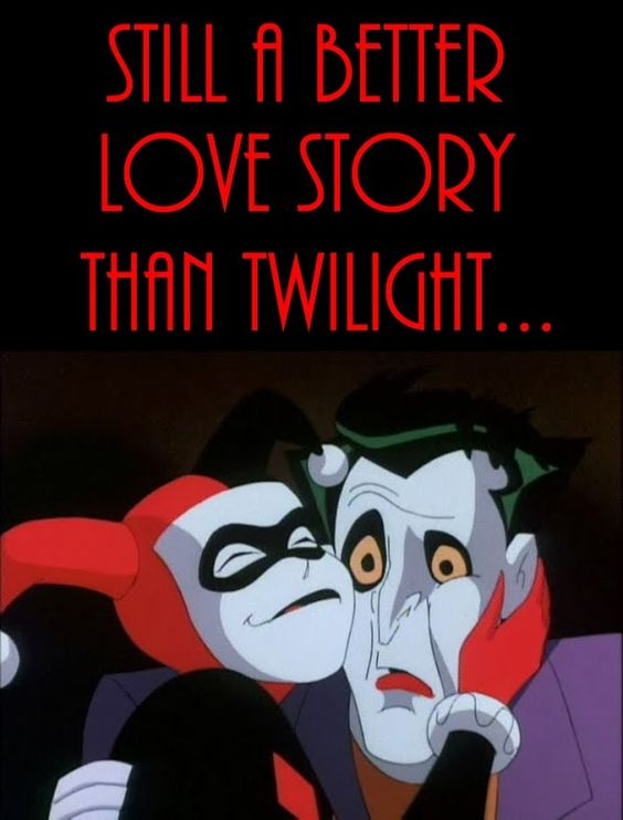 Harley Quinn Memes Still A Better Love Story Than Twilight