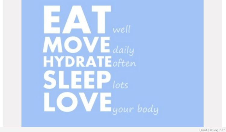 Health Quotes eat move hydrate sleep love