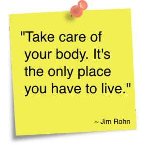 Health Quotes take care of your body it's the only place you have to live