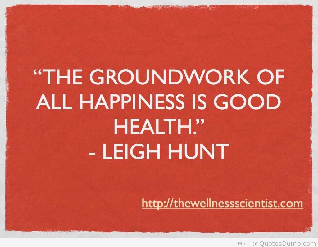 Good Health Quotes Custom Health Quotes The Groundwork Of All Happiness Is Good Health