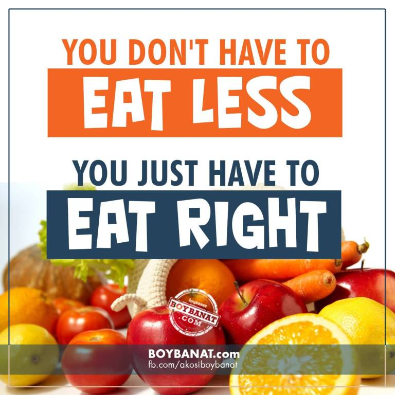 Health Quotes you don't have to eat less you just have to eat right