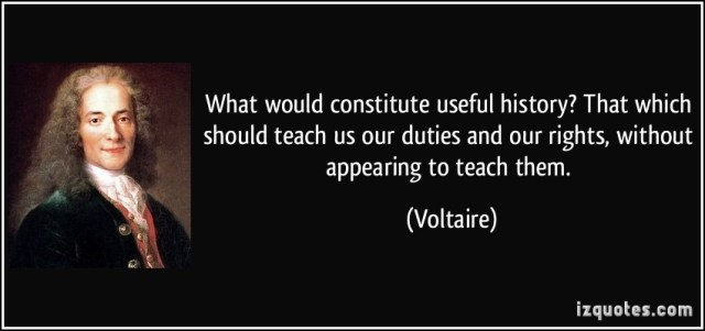 History Saying What Would Constitute Useful History That Which Should Teach Us Our Duties And Our Rights Without Appearing To Teach Them