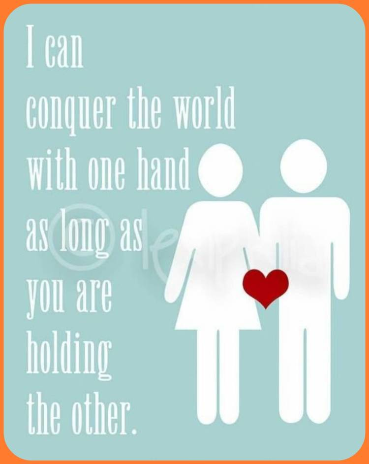 Interracial Love Quotes I can conquer the world with one hand as long as you are holding the other