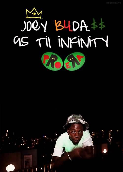Joey Badass Quotes Joey B4.DA.as til infinity