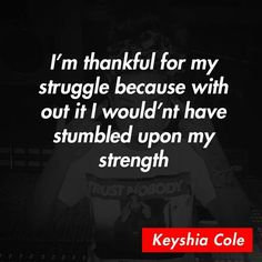Keyshia Cole Quotes Sayings 1