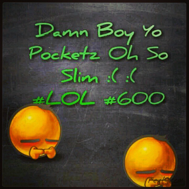 La Capone Quotes Dam boy yo pocketz oh sp slim #lol #600