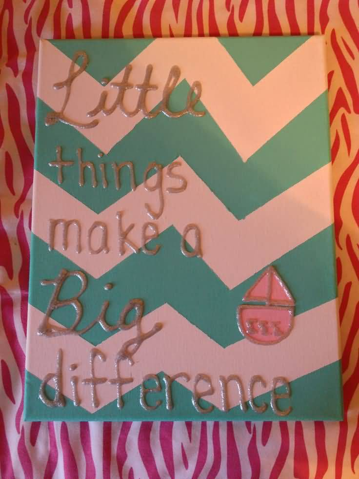 Little Big Quotes Little things make a big difference