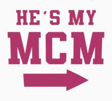 MCM Sayings He's my MCM