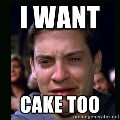 Meme I Want Cake Too Graphic