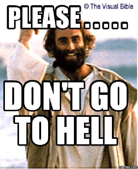 Meme Please Don't Go To Hell Graphic