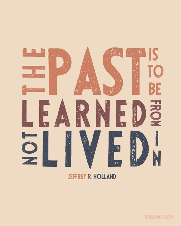 Move On saying the past is to be learned from not lived in