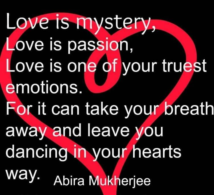 Passion Quotes Love Is Mystery Love Is Passion Abira Mukherjee