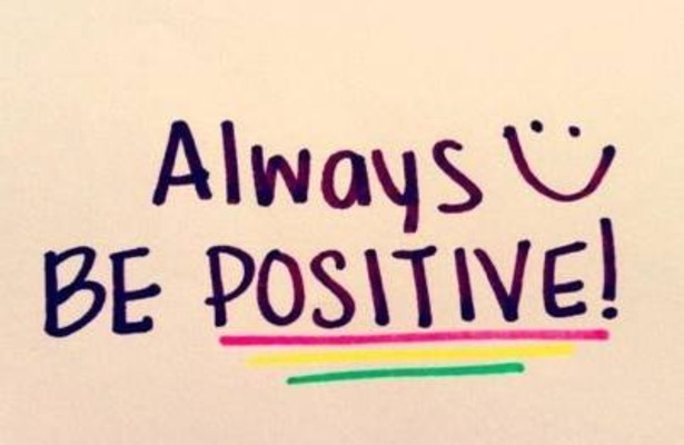 Positive Sayings always be positive