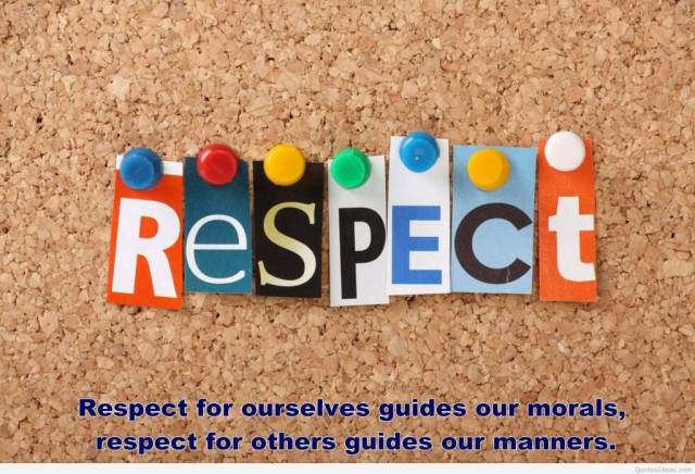 Respect Quotes respect for ourselves guides our morals