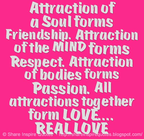 Respect Sayings attraction of a soul forms friendship