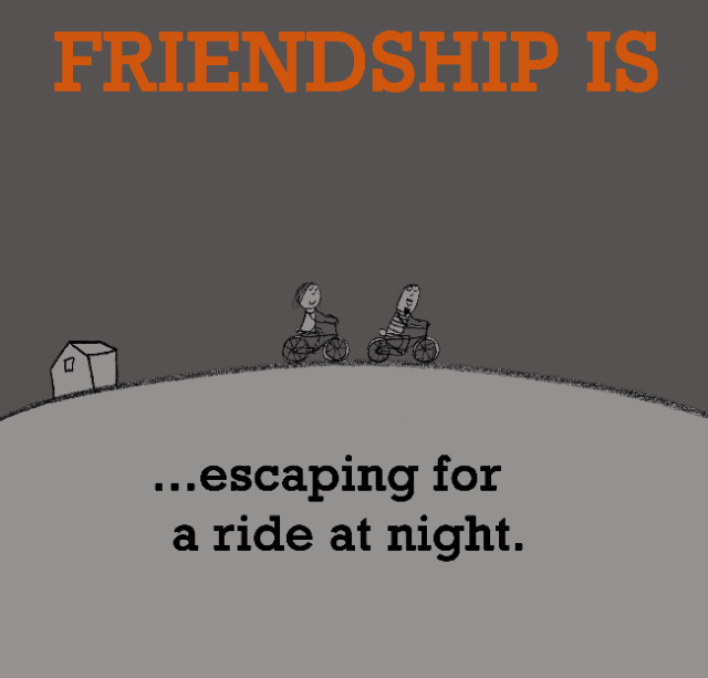 Ride Quotes Friendship is escaping for a ride at night