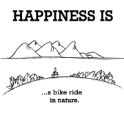 Ride Quotes Happiness is a bike ride in nature