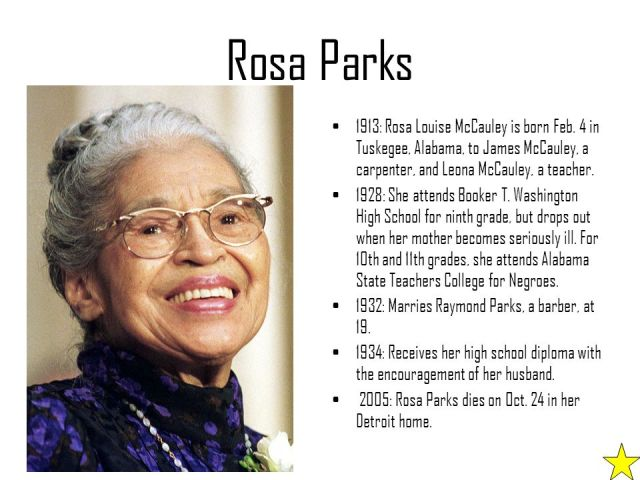 Rosa Parks 1913 Rosa Louis McCauley Is Born Feb 4 in Tuskegee