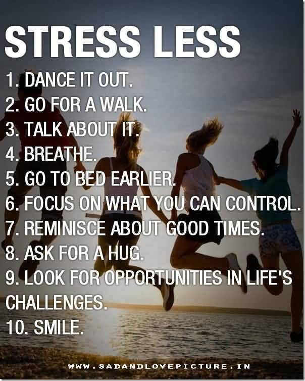 Stress Quotes Stress less dance it out.....