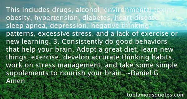 Stress Quotes this includes drugs, alcohol, environmental, toxins, obesity....