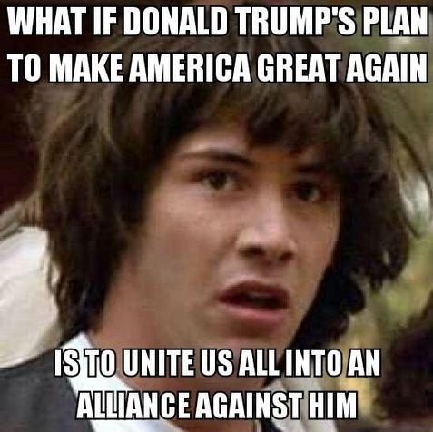 What If Donald Trumps Plan To Make America Great Again Donald Trump Memes Donald Trump Meme