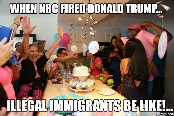 When Nbc Fired Donald Trump Donald Trump Funny Meme