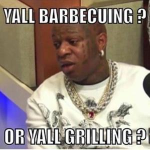 Yall Barbcuing Or Yall Grilling Funny Birdman Memes Graphics