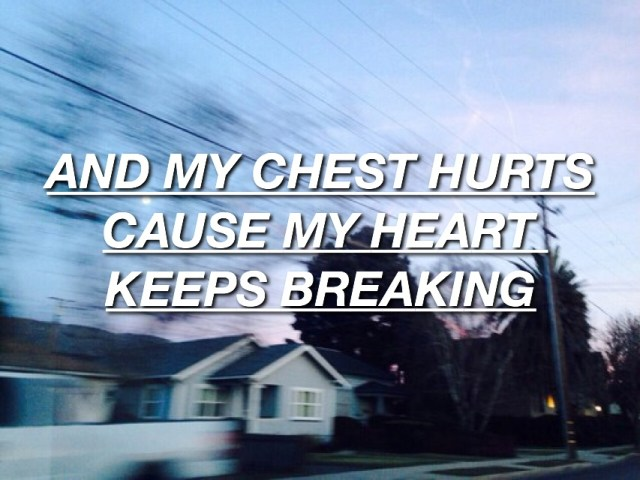 5Sos Quotes and my chest hurts cause my heart