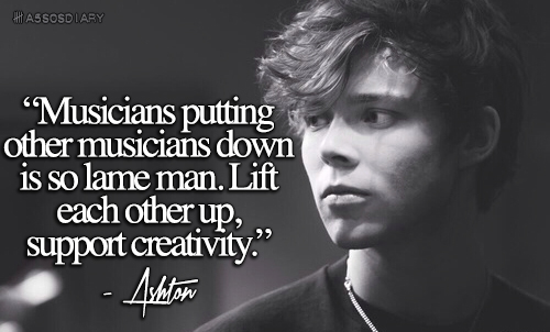 5Sos Quotes musicians putting other musicians down is so lame