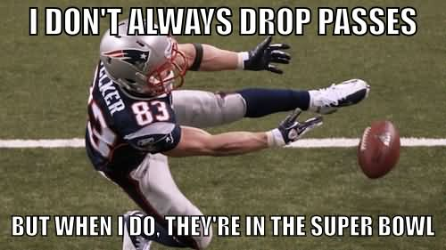 American Football Meme i don't always drop passes but when i do they're in the super bowl