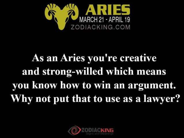 Astrology Sayings as an arise you're creative and strong willed which means you