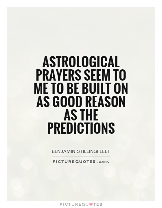 Astrology Sayings astrological prayers seem to me to be