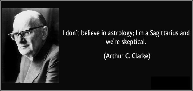 Astrology Sayings i don't believe in astrology I'm a Sagittarius and