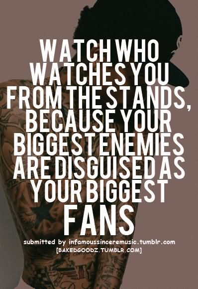 Blood Gang Quotes watch who watches you from the stands